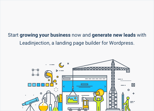 Start growing your business now and generate new leads with Leadinjection, a landing page builder for Wordpress.